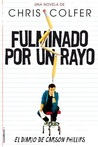 Fulminado por un rayo by Chris Colfer