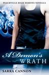 A Demon's Wrath: Part 1 (Peachville High Demons, #6.1a)