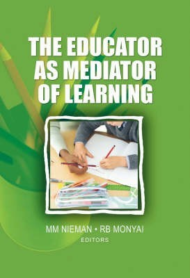 The Educator As Mediator Of Learning