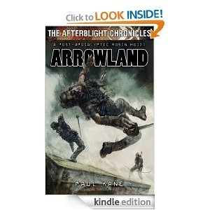 Arrowland (The Afterblight Chronicles, #10)