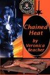 Chained Heat by Veronica Beacher