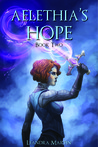 Aelethia's Hope (Tanith Prophecy, #2)