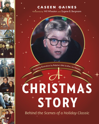 A Christmas Story: Behind the Scenes of a Holiday Classic