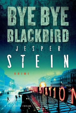 Bye bye blackbird (Axel Steen, #2)
