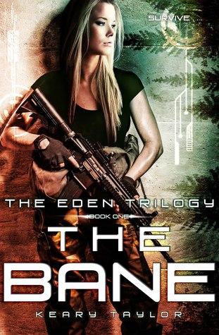 The Bane (The Eden Trilogy, #1)