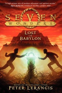Lost in Babylon (Seven Wonders, #2)