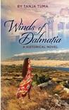 Winds of Dalmatia: A Historical Novel