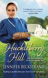 Huckleberry Hill (The Matchmakers of Huckleberry Hill, #1)
