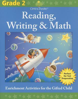 Gifted Talented: Grade 2 Reading, Writing Math