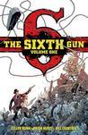 The Sixth Gun Volume 1 Deluxe Edition by Cullen Bunn