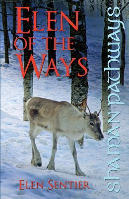 shaman-pathways-elen-of-the-ways-british-shamanism-following-the-deer-trods
