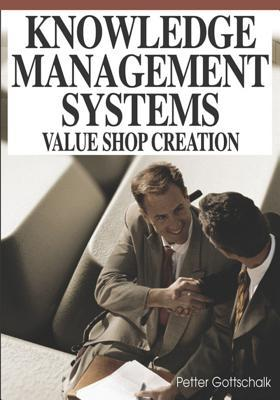 Knowledge Management Systems Value Shop Creation
