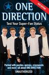 One Direction: Test Your Super-Fan Status: Packed with Puzzles, Quizzes, Crosswords, and More!