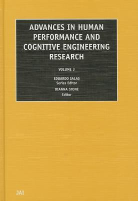 Advances in Human Performance and Cognitive Engineering Research, Volume 3