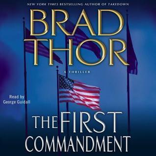 First commandment by Brad Thor
