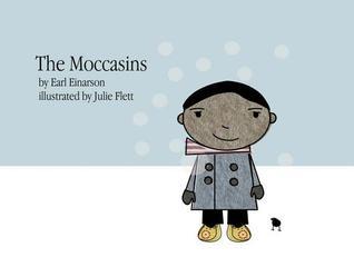 The Moccasins by Earl Einarson