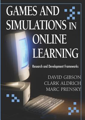 Games and Simulations in Online Learning: Research and Development Frameworks Descarga gratuita de la base de datos de libros electrónicos