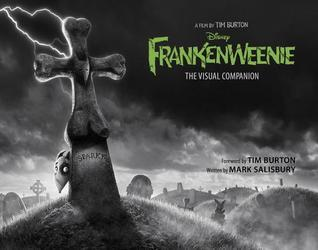 Frankenweenie: The Visual Companion