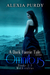 A Dark Faerie Tale Series Omnibus Books 1-3 with Extras by Alexia Purdy