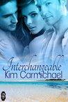 Interchangeable by Kim Carmichael