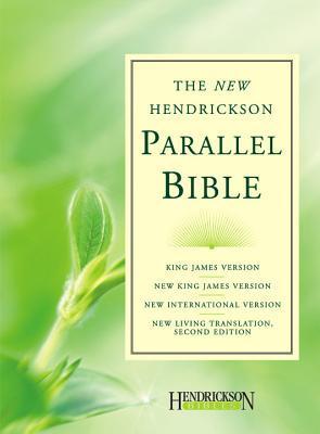 Hendrickson Parallel Bible-PR-KJV/NKJV/NIV/NLT