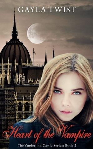 Heart of the Vampire (Vanderlind Castle, #2)