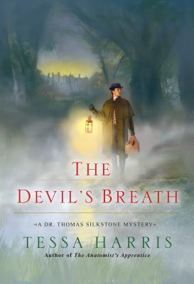 The Devil's Breath (Dr. Thomas Silkstone #3)