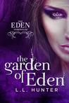 The Garden of Eden by L.L. Hunter