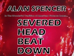 Severed Head Beat down