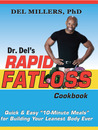 Dr. Del's Rapid Fatloss Cookbook
