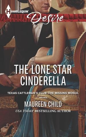 The Lone Star Cinderella (Texas Cattleman's Club: A Missing Mogul, #5)