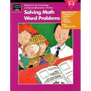 Solving Math Word Problems: Grade 2-3: Learning Horizons (Parent Resource Series)