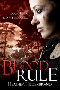 Blood Rule (Dirty Blood, #4)
