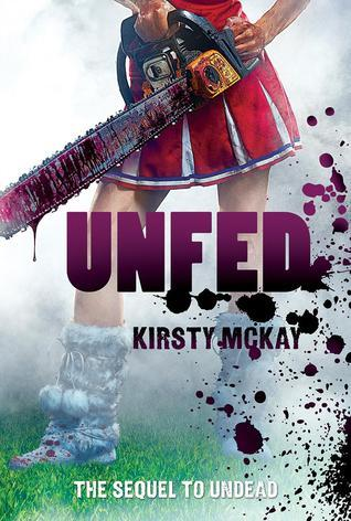 Unfed(Undead 2) - Kirsty McKay