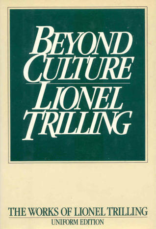 beyond culture essays on literature and learning by lionel trilling 251339