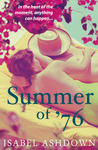 Summer of '76 by Isabel Ashdown