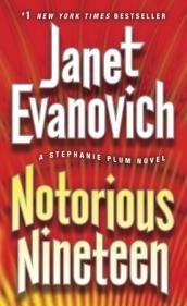 Notorious Nineteen  (Stephanie Plum #19)