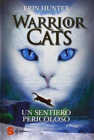 Un sentiero pericoloso (Warrior cats, #5)