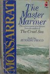 The Master Mariner: Book 1: Running Proud