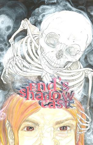 End's Shadow Caste by Meghann Doyle
