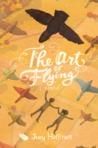 The Art of Flying: A Novel
