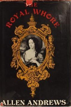 The Royal Whore: Barbara Villiers, Countess of Castlemaine