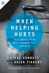 When Helping Hurt...