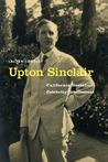 Upton Sinclair by Lauren Coodley