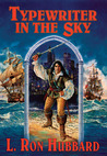 Typewriter in the Sky by L. Ron Hubbard