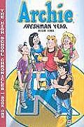 The High School Chronicles: Archie Freshman Year - Book 1