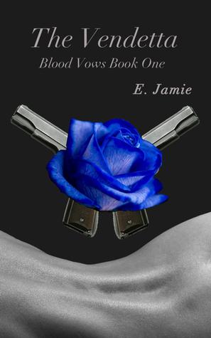 The Vendetta(Blood Vows 1) - E. Jamie