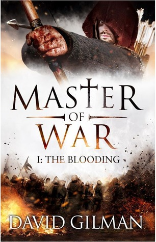 Master Of War: The Blooding (Master of War, #1)