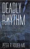Deadly Rhythm