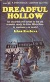 Dreadful Hollow by Irina Karlova
